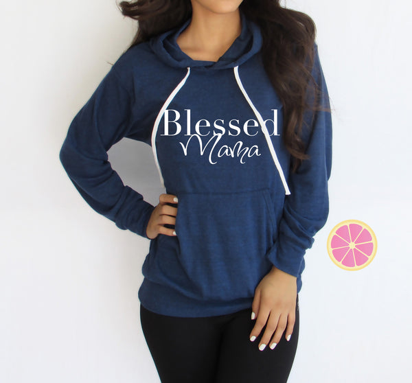 blessed mama hoodie