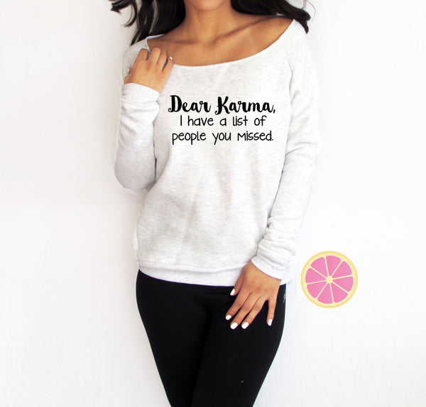 Dear Karma I have a list of people you missed. Off shoulder Eco Fleece. . Made by Pinklemonade.net