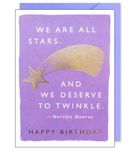 We are all Stars and deserve to twinkle, Birthday Card