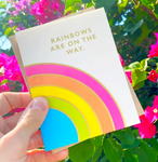 Rainbows are on the Way Greeting Card