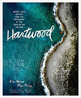 Hartwood: Bright, Wild Flavors from the Edge of the Yucatán by Eric Werner and Mya Henry