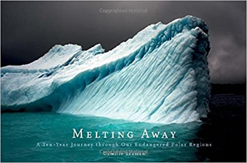 Melting Away: A Ten-Year Journey through Our Endangered Polar Regions by Camille Seaman