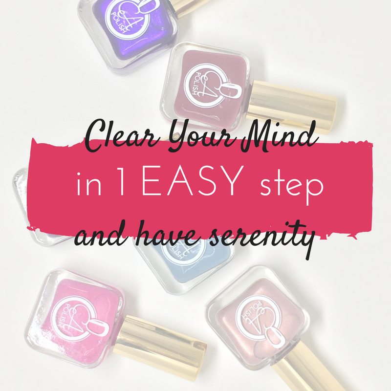 Fix It Friday -- Clear Your Mind in 1 Easy Step