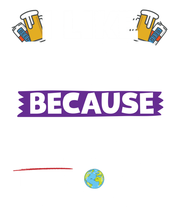 I Like Beer as Hiking Can't Solve All The World's Problems!