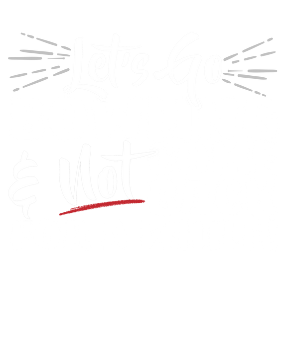 Lets Go Bowling And Not Come Back For A While!