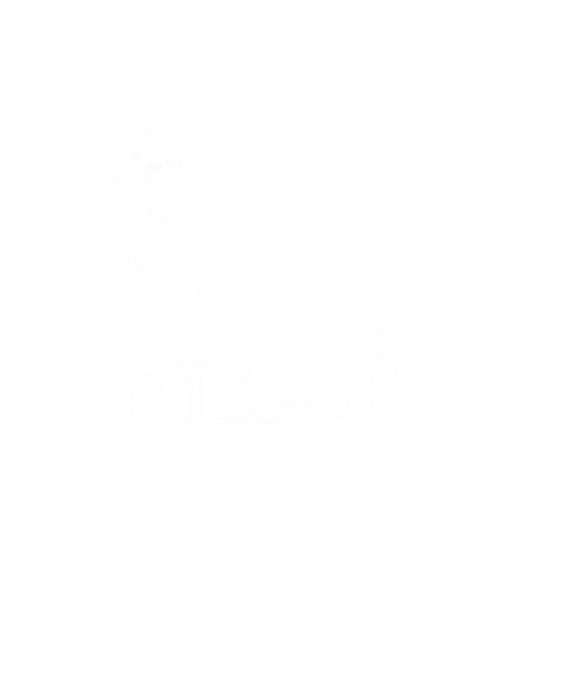 I Think Ive Found My Soulmate Spoiler Alert its Coffee