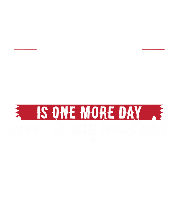 One More Day that I'm not Cycling is one more Day closer to my inevitable breaking point!