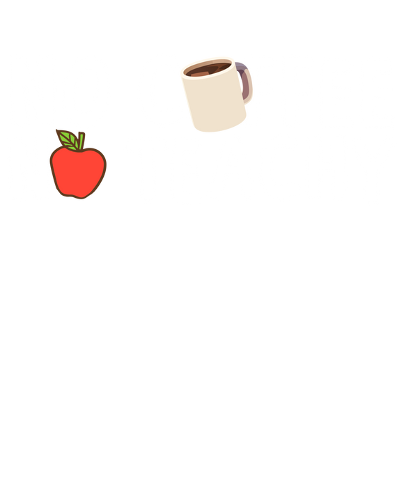 No Coffee No Teachy