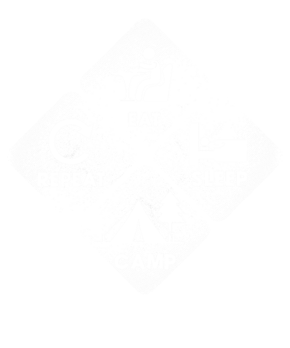 Eat, Sleep, Camp, Repeat