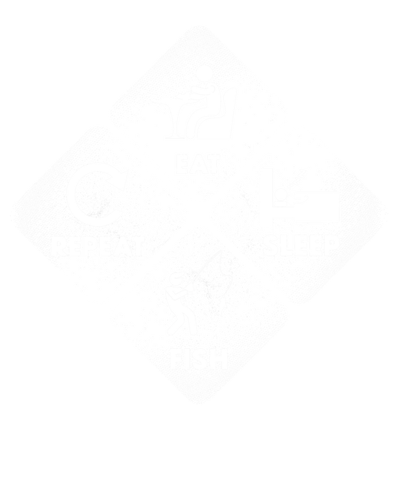 Eat, Sleep, Fish, Repeat