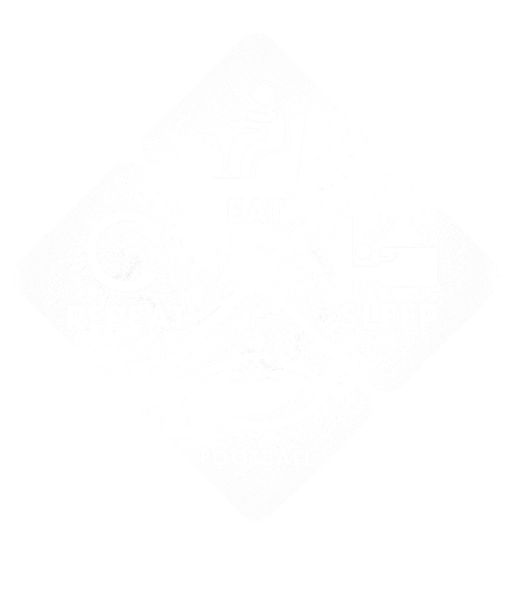 Eat, Sleep, Football, Repeat