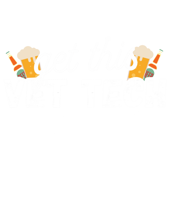 Can Someone Get Vet Tech a Beer!
