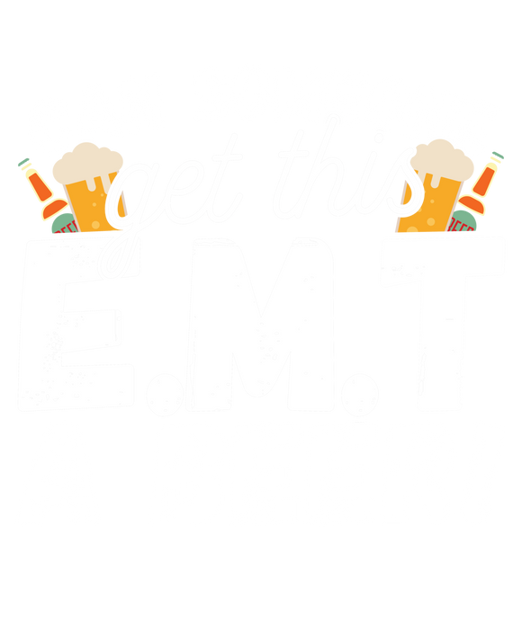 Can Someone Get This E.M.T a Beer!