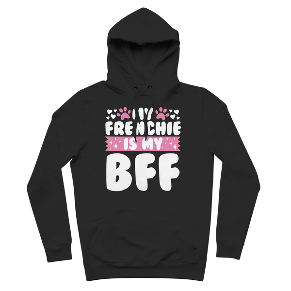 My Frenchie is My BFF Premium Adult Hoodie