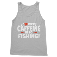 I Convert Caffeine into Fishing Classic Adult Tank Top