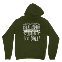 Sorry We Interrupt This Relationship To Bring You A Weekend Of Football! Classic Adult Hoodie