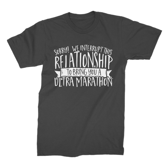 Sorry We Interrupt This Relationship To Bring You A Ultra Marathon Premium Jersey Men's T-Shirt