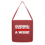 Guiding: I'm Sure They Said One Hour A Week! Guide Classic Tote Bag