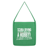 Scuba Driving is More Than Just a Hobby Classic Tote Bag