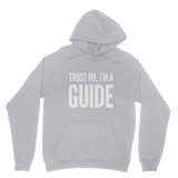 Trust Me I'm A Guide Classic Adult Hoodie