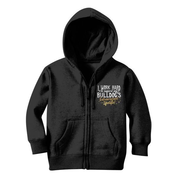 I Work Hard To Support my Bulldog's Extravagant Lifestyle Classic Kids Zip Hoodie