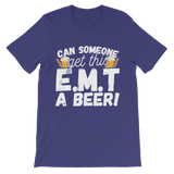 Can Someone Get This E.M.T a Beer! Premium Kids T-Shirt