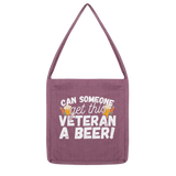 Can Someone Get This Veteran a Beer! Classic Tote Bag