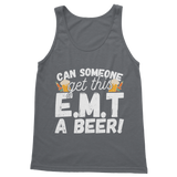 Can Someone Get This E.M.T a Beer! Classic Adult Tank Top