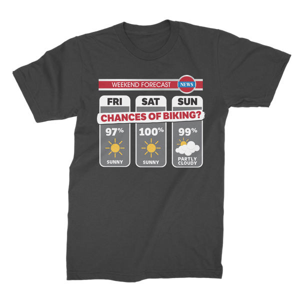 Weekend Weather Sunny With a Chance of Biking? Premium Jersey Men's T-Shirt