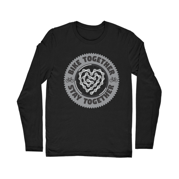Bike Together Stay Together Classic Long Sleeve T-Shirt