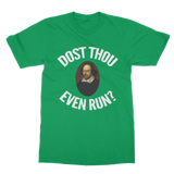 Dost Thou Even Run Classic Adult T-Shirt