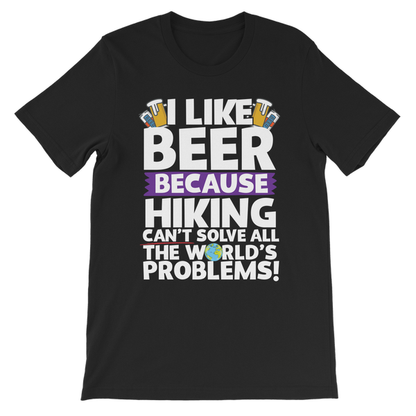 I Like Beer as Hiking Can't Solve All The World's Problems! Premium Kids T-Shirt