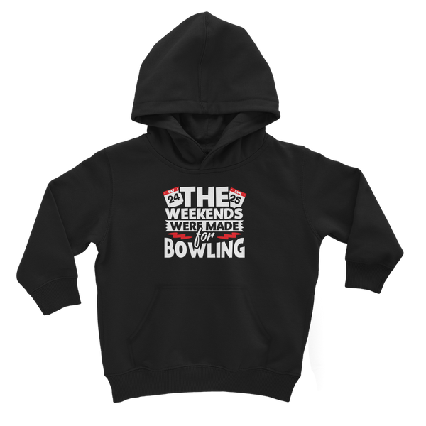 The Weekend Were Made For Bowling Classic Kids Hoodie