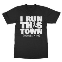 I Run This Town Female Runner Classic Adult T-Shirt