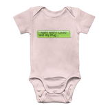 I Really Wish I Could Text my Pug Classic Baby Onesie Bodysuit