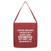 I Never Dreamed I Would Be A Super Cool Scout Leader Classic Tote Bag
