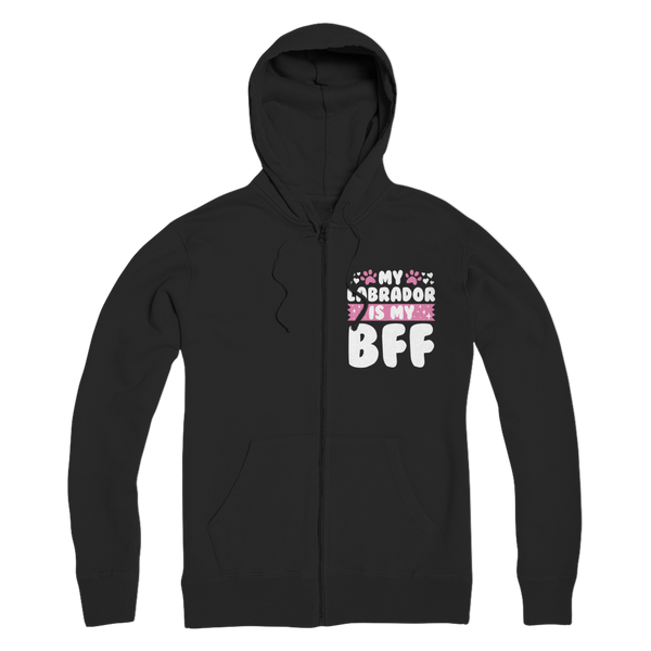 My Labrador Is My BFF Premium Adult Zip Hoodie