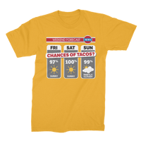 Weekend Weather Sunny With a Chance of Tacos? Premium Jersey Men's T-Shirt