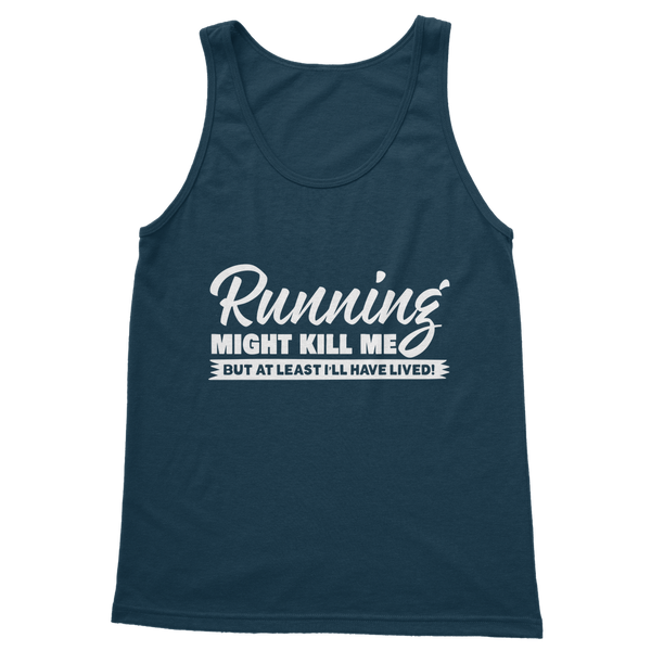 Running Might Kill Me Classic Women's Tank Top
