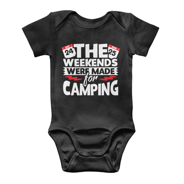 The Weekends Were Made For Camping Classic Baby Onesie Bodysuit