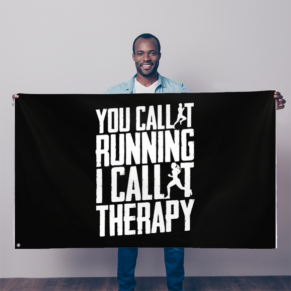 You Call It Running I Call It Therapy Sublimation Flag