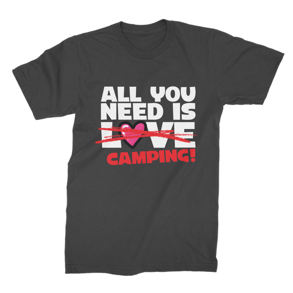 All You Need is Love No Camping! Premium Jersey Men's T-Shirt