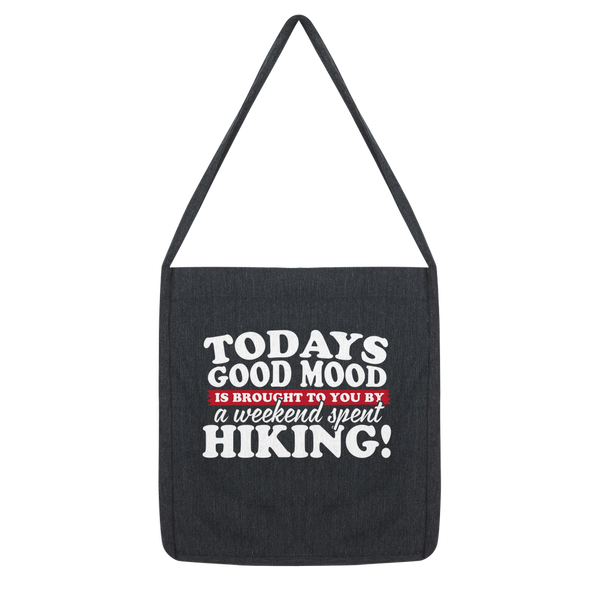 Good Mood Weekend Hiking Classic Tote Bag