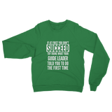 If At First You Don't Succeed Guide Leader Classic Adult Sweatshirt