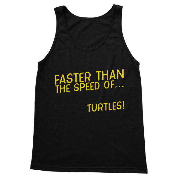 Faster Than The Speed Of Turtles Classic Women's Tank Top