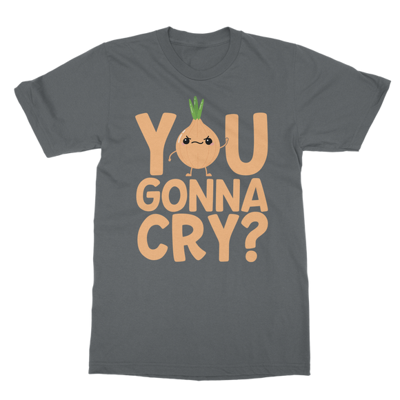 You Gonna Cry Onion Classic Adult T-Shirt