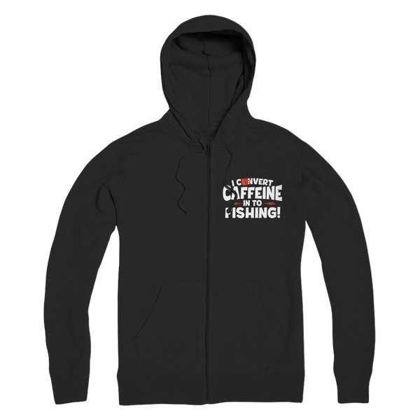 I Convert Caffeine into Fishing Premium Adult Zip Hoodie
