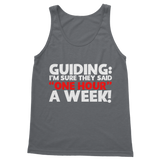 Guiding: I'm Sure They Said One Hour A Week! Guide Classic Adult Tank Top