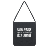 Being A Guide Isn't A Hobby It's A Lifestyle Classic Tote Bag