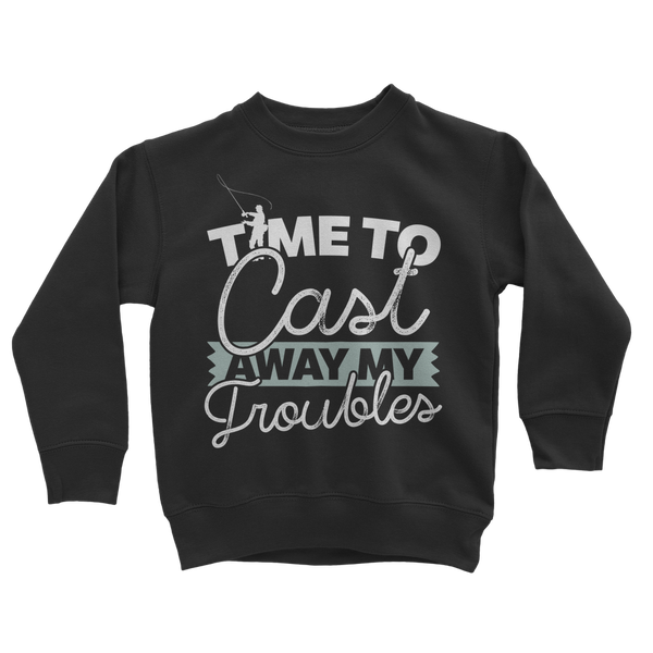 Time To Cast Away My Troubles Classic Kids Sweatshirt